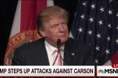 Trump steps up attacks against Carson
