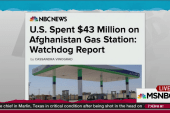 US spends $43 million on Afghan gas station