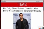'Daily Show' host undergoes emergency surgery