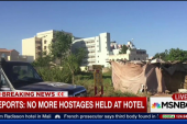 Reports: No more hostages held at hotel