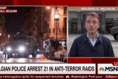 21 arrested in Belgian anti-terror raids