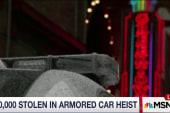 $500,000 stolen in armored car heist