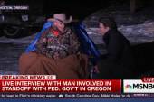 Armed Oregon protester talks to MSNBC