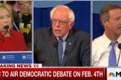 MSNBC to Air Democratic Debate on Feb. 4