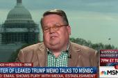 Writer of leaked Trump memo talks to MSNBC