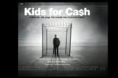 Film delves into 'Kids for Cash' scandal