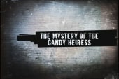The Mystery of the Candy Heiress