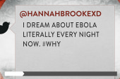 Ebola Anxiety Creeping Into Our Lives, Dreams