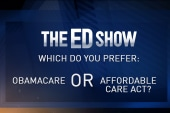 Affordable Care Act or Obamacare?