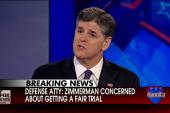 Will Sean Hannity defend George Zimmerman?