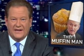 Muffin Man O'Reilly strikes again