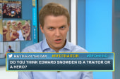 Do you think Snowden is a traitor or a hero?