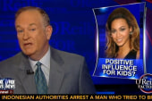 Bill O'Reilly's case against Beyonce