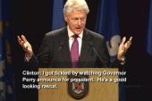 Clinton: Rick Perry's a 'good-looking rascal'