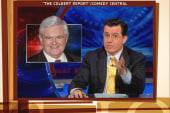 Colbert jokes: Romney, you left Gingrich...