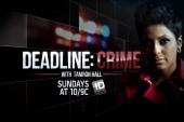 Tamron Hall's newest 'Deadline: Crime'