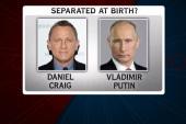 Is Daniel Craig related to Putin?