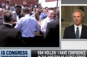 Van Hollen: Time to get to the bottom of...
