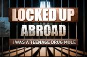Locked Up Abroad: I Was A Teenage Drug Mule