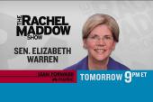 Sen. Elizabeth Warren on TRMS tomorrow