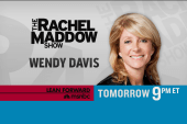 Wendy Davis in Maddow exclusive Tuesday