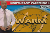 Northeast to warm up, Midwest braces for...