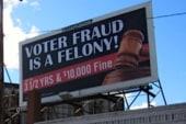 Voter intimidation splashed on billboards...