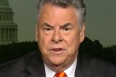 Rep. King: I'd be derelict if I didn't...