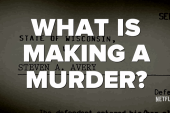 What is 'Making a Murderer'?