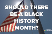 Black History Month: Should it exist?