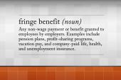 'Fringe benefits' truly are on the fringe