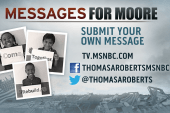 Have a message for Moore? Send it to us