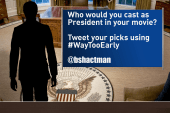Who would you cast as president in a movie?