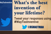 What's the best invention of your lifetime?