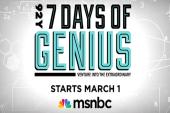 7 Days of Genius on msnbc