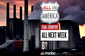Tune in to All In America: Coal Country