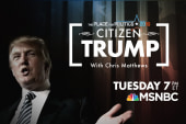 Citizen Trump on MSNBC