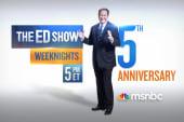 The Ed Show – 5 Year Anniversary