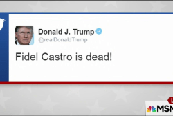 Trump's reaction to Fidel Castro's death...