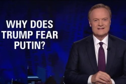 Lawrence: Why is Trump so afraid of Putin?