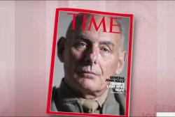 Time calls John Kelly 'Trump's Last Best...