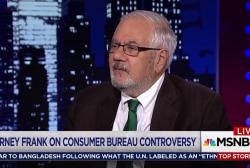 Barney Frank on Trump chaos at Consumer...