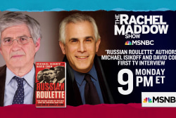Corn, Isikoff preview their new Trump Russia book on TRMS Monday