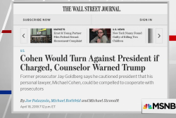 WSJ: Cohen would flip if charged, counselor warns Trump