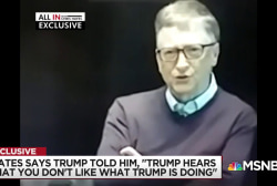 Bill Gates says Trump told him, 'Trump hears that you don't like what Trump is doing'