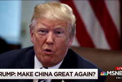 Trump working hard to make China great again?