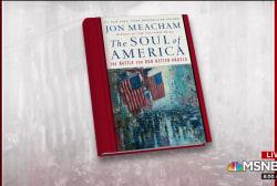 Jon Meacham discusses 'The Soul of America'