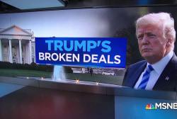 President Trump's broken deals since he took office