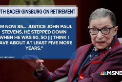 Notorious Ruth Bader Ginsburg: Not retiring any time soon