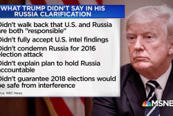 Trump tried to walk back Helsinki comments, but what DIDN'T he say?